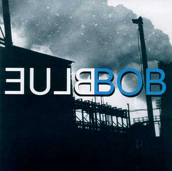 Blue Bob (David Lynch & John Neff) Bluebob