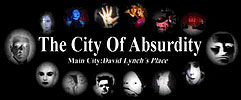 Main City: David Lynch's Place